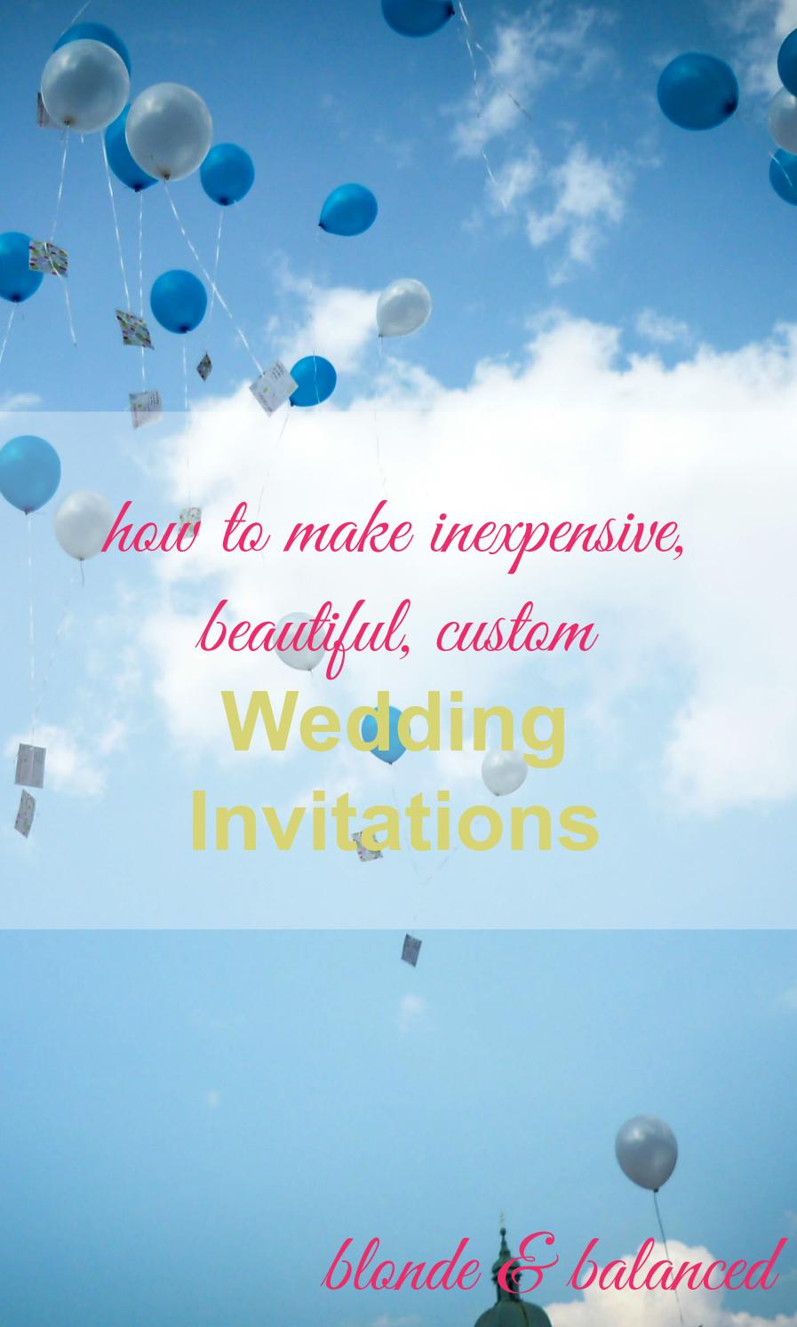 How to Make Inexpensive Beautiful Custom Wedding Invitations – Affordable Custom Wedding Invitations