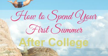 spend your first summer
