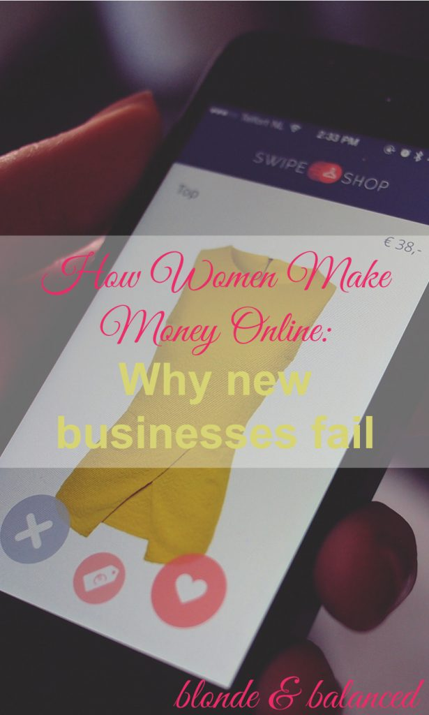 Here's the next post in our How Women Make Money Online. These Are Three Reasons Why New Businesses Fail