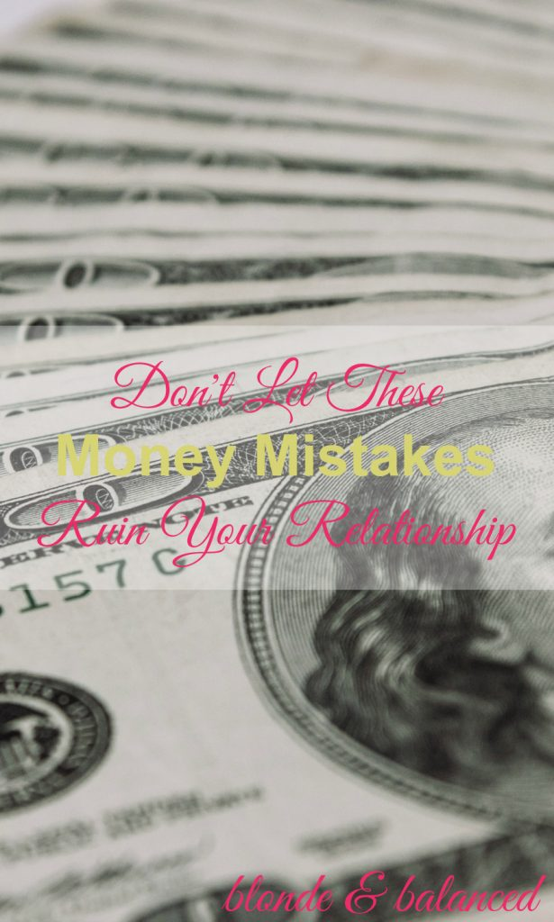 Don't Let These Money Mistakes Ruin Your Relationship