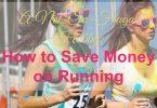 save money on running
