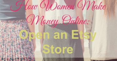 women make money online, Etsy