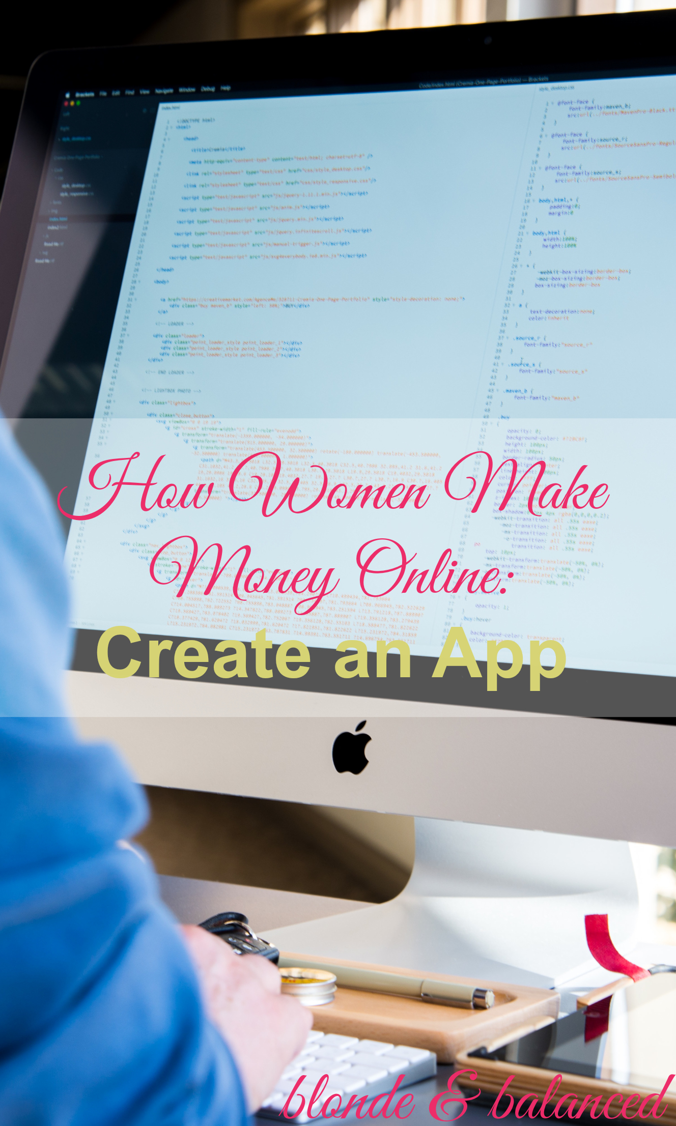 How To Make Money Online: Create An App Blonde & Balanced How How To Create