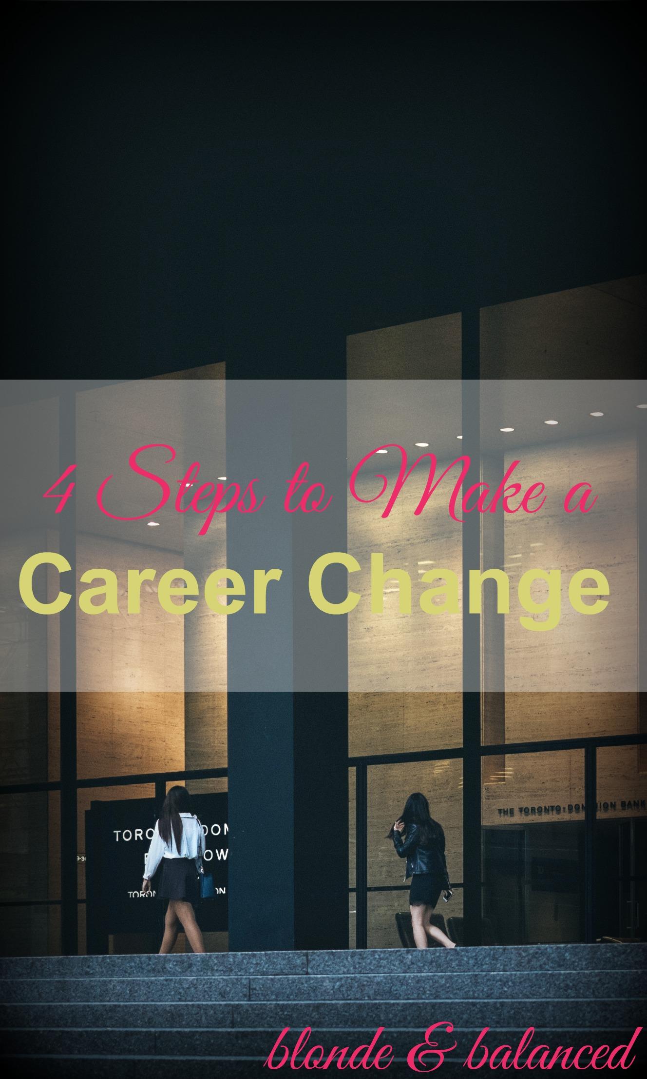 4 steps to make a career change blonde balanced
