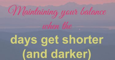 days getting shorter, days get darker sooner, fall, blah, winter, sad, seasonal affective disorder, how to cope, how to deal, tips