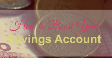 savings account, boost your savings, save money