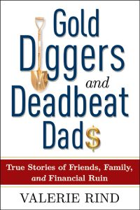 Gold Diggers and Deadbeat Dads