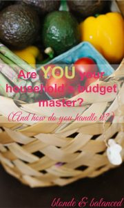 who's in charge of your finances, couple finances, family finances, who handles the budget