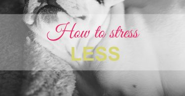 worry, worrywart, how to stop, how to cope, how to deal, anxiety, stress, tips, advice