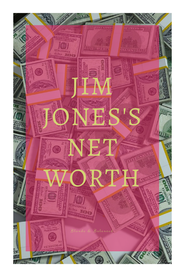 Jim Jones' net worth