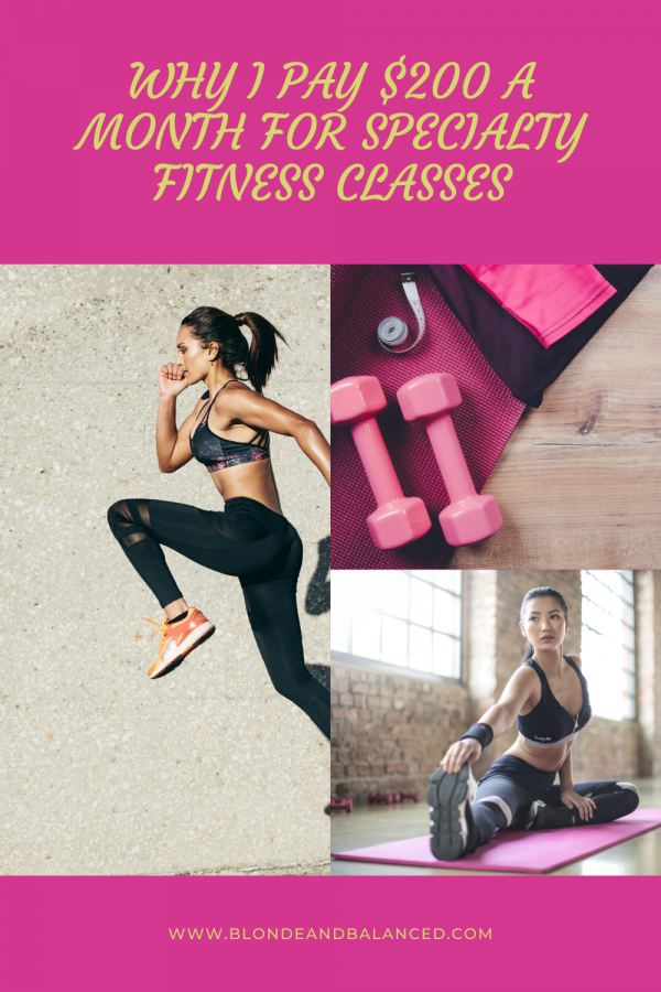 Why I Pay $200 a Month for Specialty Fitness Classes