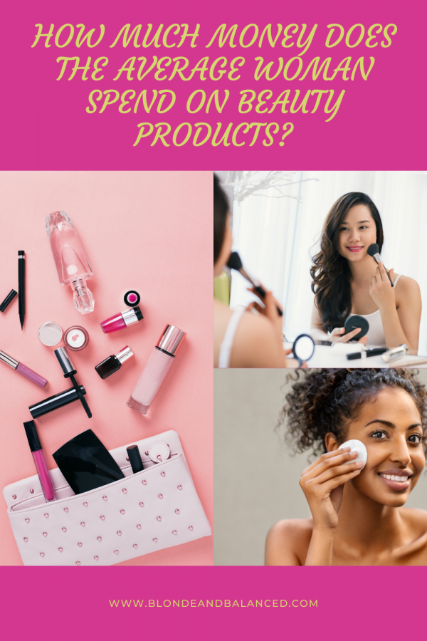 How Much Money Does the Average Woman Spend on Beauty Products